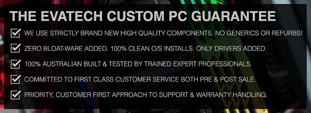 Evatech Custom PC Guarantee