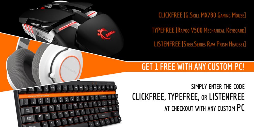 Weekend Special : Free Gaming Mouse, Headset or Keyboard